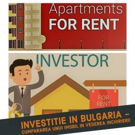 Investitie in Bulgaria - cumpararea unui imobil in vederea inchirierii
